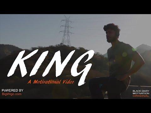 King – A Motivational Video | Inspirational Poem