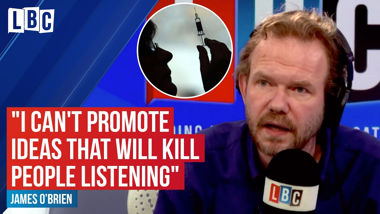 James O'Brien explains why he's banned anti-vaxxers from his show | LBC