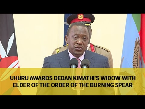 Uhuru awards Dedan Kimathi's widow for role in independence fight