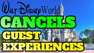 BREAKING NEWS Walt Disney World Cancels ALL Guest Experiences FastPass+ Dining Experiences and More