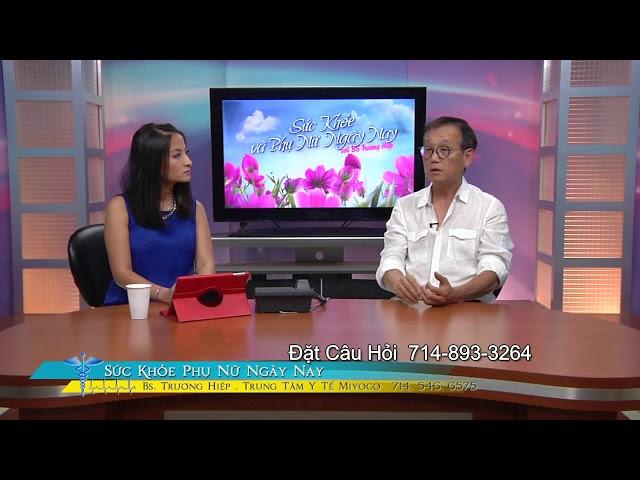 Sức Khỏe Phụ Nữ với BS Trương Hiệp Phần 4 Chăm Sóc Trẻ Sinh Sớm