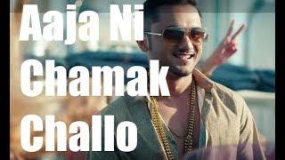 Aaja Ni Chamak Challo | Dope Shope | Party songs | Yo Yo Honey Singh | Raghav Singh