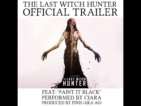 "THE LAST WITCH HUNTER TRAILER: Featuring ""Paint It Black"" by Ciara (OFFICIAL)"