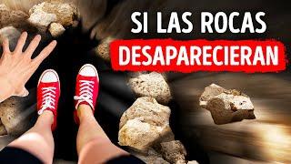 Qué pasaría si todas las rocas de la Tierra desaparecieran mañana