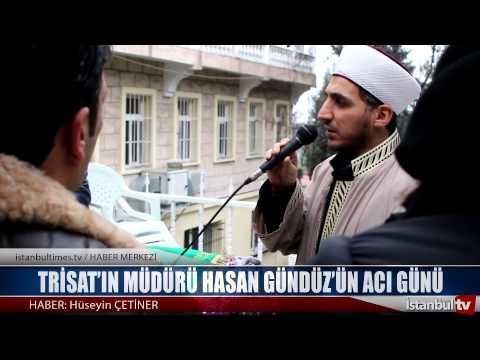 Trisat'ın müdürü Hasan Gündüz'ün Acı Günü