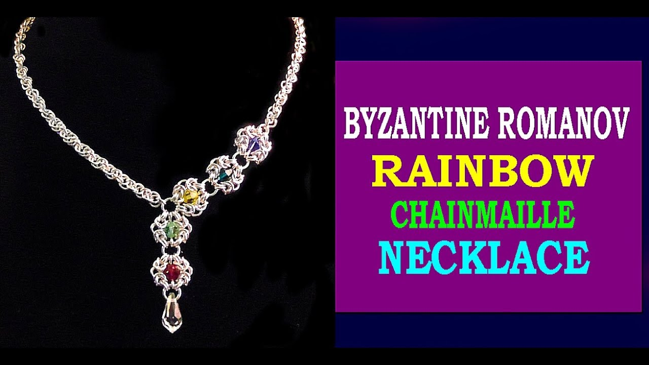 HOW TO MAKE A RAINBOW CHAINMAILLE NECKLACE | BYZANTINE CHAINMAILLE