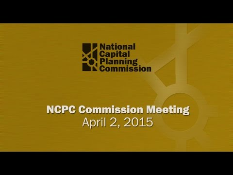 National Capital Planning Commission (USA) Meeting, April, 2015