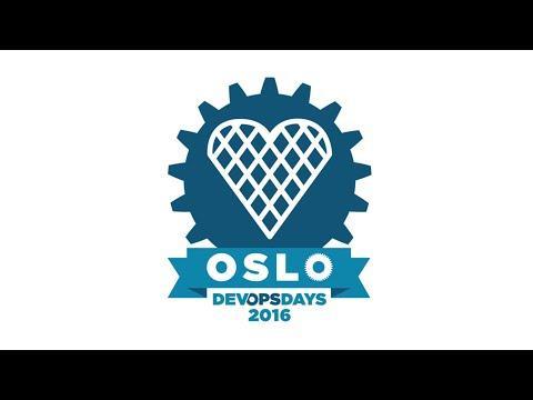 DEVOPSDAYS OSLO 2016 Day 1