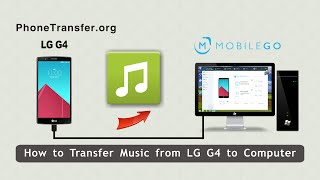How To Transfer Music From Lg G4 To Computer, Backup Lg G4 Songs To Pc