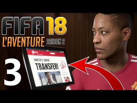FIFA 18 FR - L' AVENTURE - Hunter à Madrid ??? #3