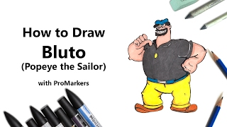 How to Draw and Color Bluto from Popeye the Sailor with ProMarkers [Speed Drawing]