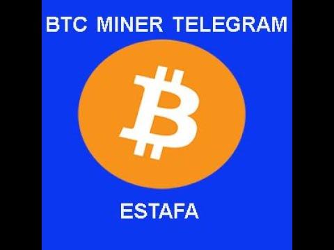 btc miner telegram funciona)