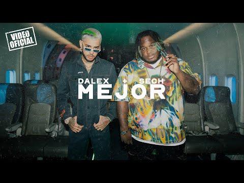 Dalex – Mejor (Letra) ft. Sech