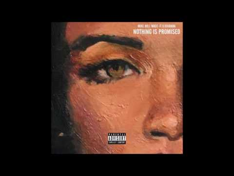Mike Will Made It - Nothing Is Promised ft. Rihanna