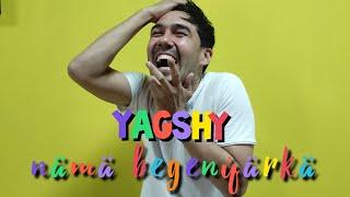 YAGSHY nama begenyar