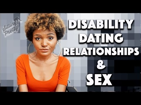 STORYTIME: DISABILITY DATING, RELATIONSHIPS, & SEX [CC] | Sitting Pretty