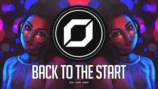 PSY-TRANCE ◉ Lily Allen - Back To The Start (Soul Shine Remix)