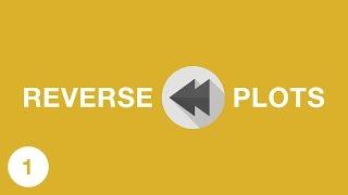 REVERSE MOVIE PLOTS