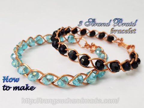 3 Strand Braid bracelet from copper wire and small crystal - How to make handmade jewelry 488