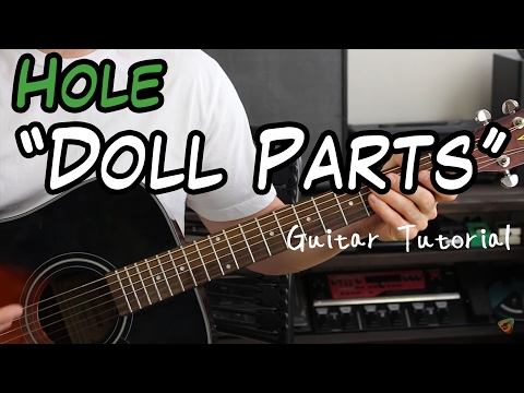 Hole - Doll Parts - Guitar Lesson ( I LOVE Courtney Love)
