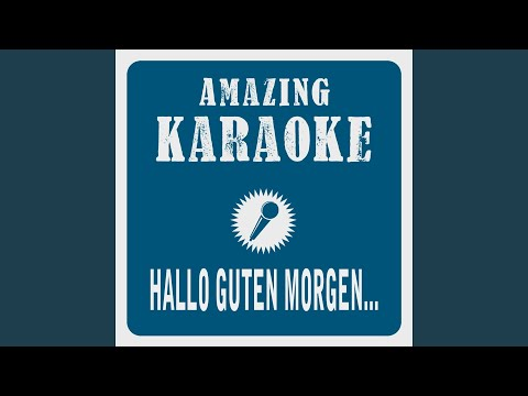 Hallo Guten Morgen Deutschland Karaoke Version Originally