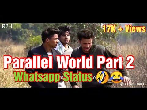 Parallel World Part 2 | Round 2 Hell | R2H | New Whatsapp Status | 30s #R2H