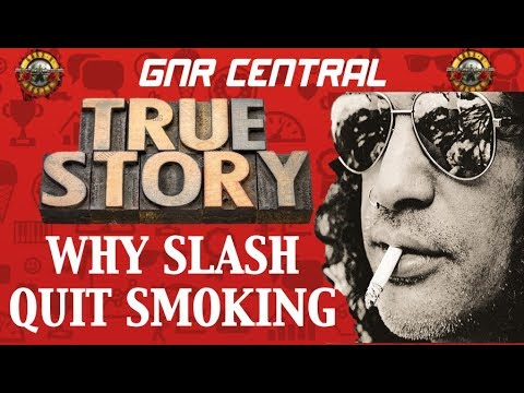 Guns N' Roses: True Story Behind Why Slash Quit Smoking!