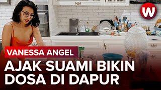 Vanessa Angel Ajak Suami Bikin Dosa di Dapur