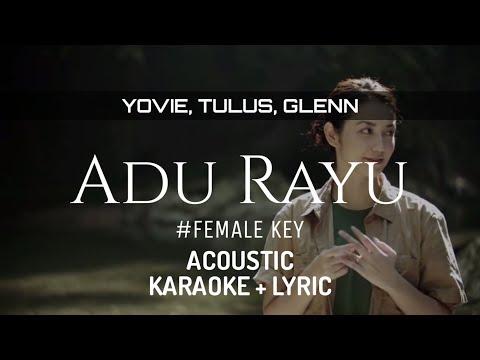 Female Key - Yovie Tulus Glenn - Adu Rayu ( Acoustic Karaoke )