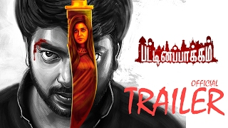 Pattinampakkam Movie Trailer
