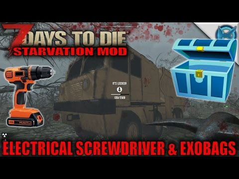 7 Days to Die Mod | Electrical Screwdriver & EXOBAGS | SP Let's Play Starvation Gameplay | S01E50