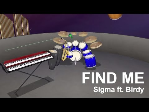 Find Me - Sigma ft. Birdy (MIDIJam)