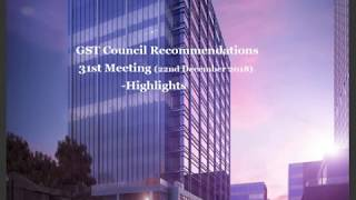 31st GST Council meeting highlightes
