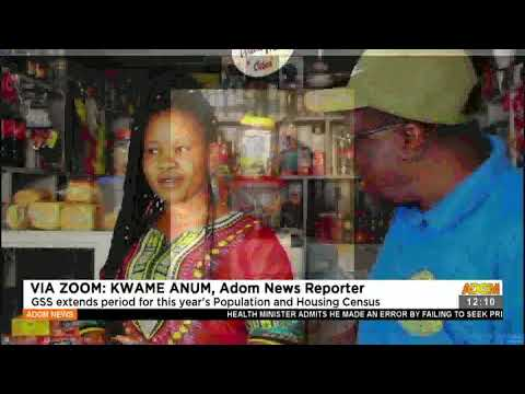 GSS extends period for this years Population and Housing Census- Adom TV (19-7-21)