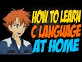 How to Learn C Language at Home