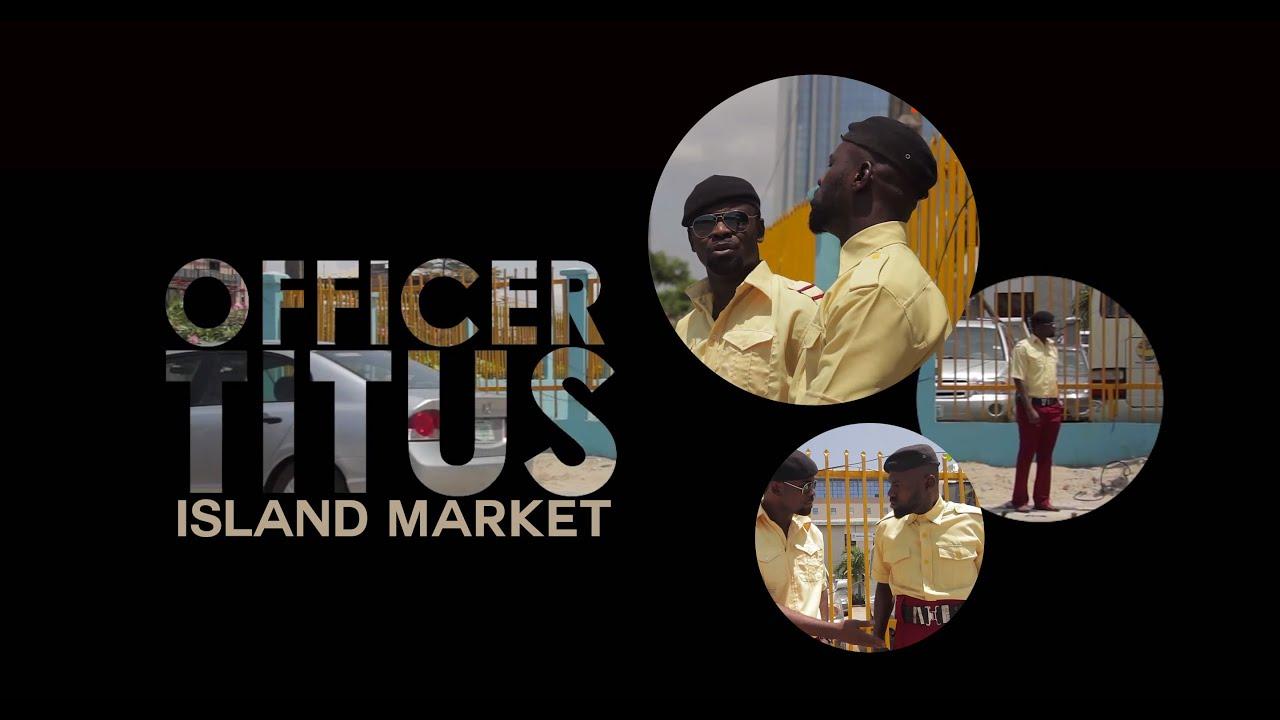 "Officer Titus ""Island Market"" E01"