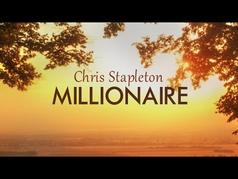 Chris Stapleton - Millionaire (Lyric Video)