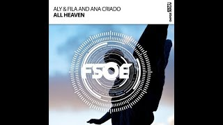 Aly Fila Ana Criado All Heaven Extended Mix