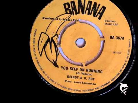 Delroy & U. Roy - Keep on Running (1972) Banana 367 A