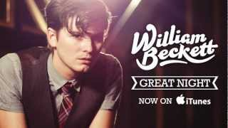 Watch William Beckett Great Night video