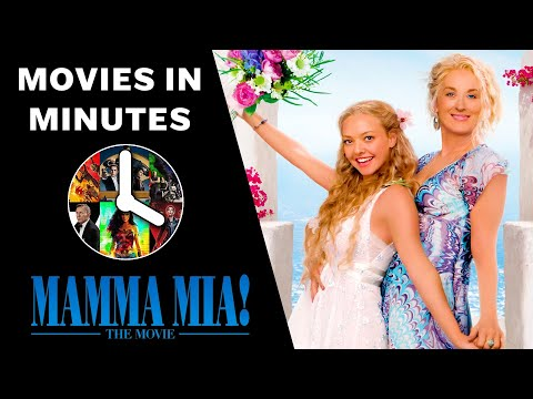Mamma Mia! in 3 minutes (Movie Recap)