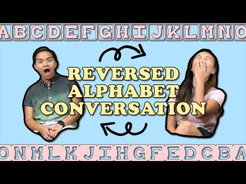 TSL Plays: Reversed Alphabet Conversation