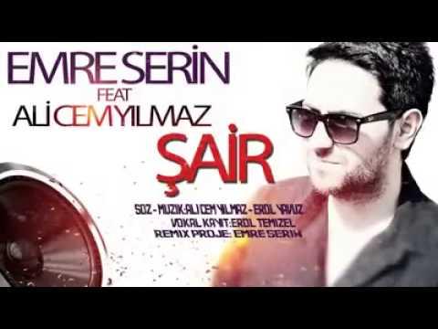 Emre Serin Feat Ali Cem Yılmaz   Şair ...