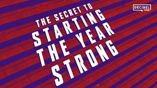 The secret to starting the year strong