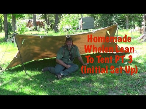 Homemade Oil Cloth Whelen Lean To Tent PT 3 & Homemade Oil Cloth Whelen Lean To Tent PT 1 - Sporter One - All ...