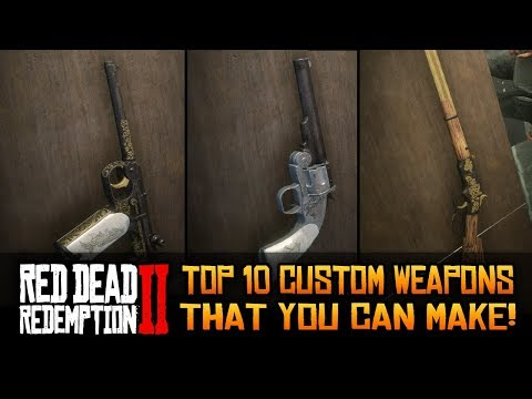 TOP 10 Custom Weapons That You Can Make in Red Dead