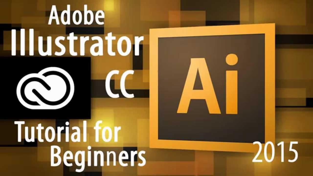 Adobe Illustrator CC Tutorial for Beginners 2015 - YouTube