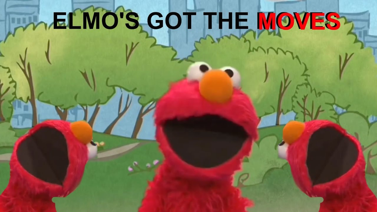 elmo s got moves