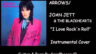 JOAN JETT & THE BLACKHEARTS - I Love Rock