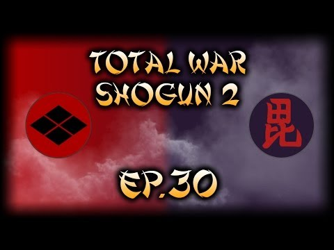 Let's Play Total War: Shogun 2 Co-Op - Takeda & Uesugi - Ep.30 - Capturing Kyoto!
